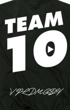 Team 10 Imagines by werecoyote9653