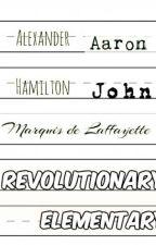 Revolutionary Elementary by PeggyTheHufflepuff