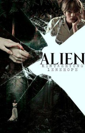 Alien; K.T.H ✔ by LeneHope