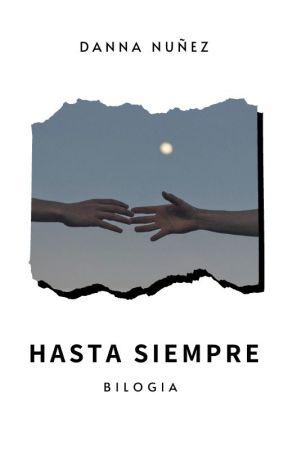 HASTA SIEMPRE  [editando] by Aby9707