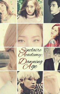 Sinclaire Academy: Dawning Age cover