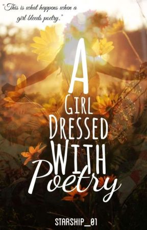 A Girl Dressed With Poetry (Compilation) by starship_01