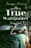 True Wattpader✔ cover