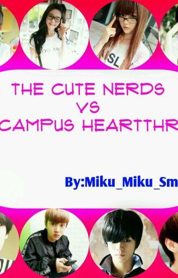 The Cute Nerds VS The Campus Heartthrobs