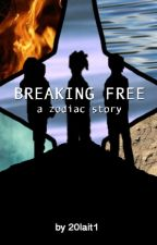 Breaking Free: A Zodiac Story by 20lait1