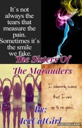 The Sisters Of The Marauders by dead_DeadAccount