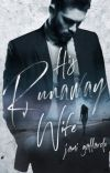 His Runaway Wife [UNEDITED] cover