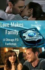 Love Makes Family  by 2Jesses1city