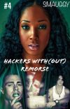Hackers® with(out) Remorse - (Book 4 of M3 Saga) ✔️ cover