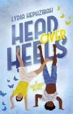 Head Over Heels ✓ by lydiahephzibah