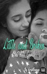 Little and Broken (But Still Good) cover