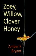 Zoey, Willow, Clover Honey by amberkbryant