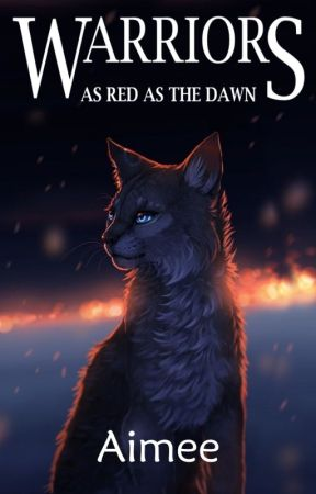Warriors: As Red as the Dawn by polaroidx