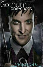 Gotham One-Shots by _JDiamond_