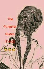 The Gangster Queen!!! 👑👑👑 by Suho_Kim13