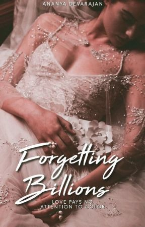 Forgetting Billions | ✓ by ananyad12