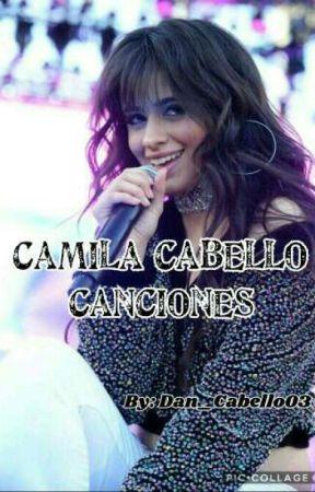 Camila Cabello - Canciones by Dan_Cabello03