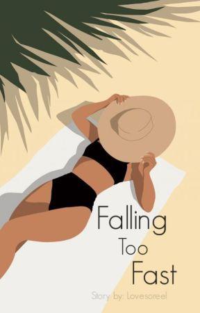 Falling Too Fast by Lovesoreel