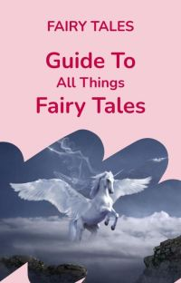 Guide to all things Fairy Tale cover