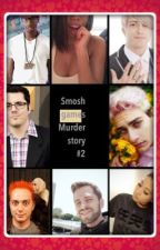 Smosh games murder story #2 by emmykip8