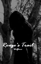 Rouge's Trail by Wolfbane