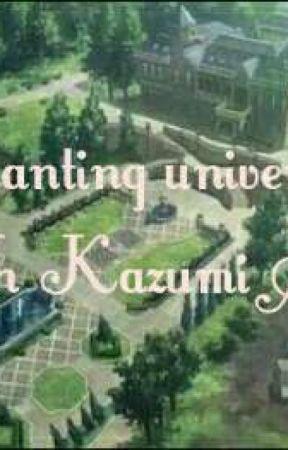 Enchanting University : Were 14th Kazumi Are Born by imjewelcalayag027