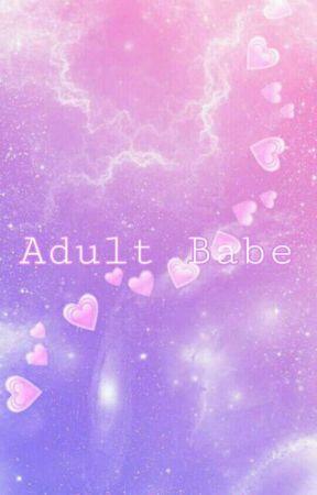 Adult Babe [ Completed ] (Zawgyi+Unicode) by Kim_Helli