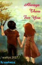 Always There For You (Harry Potter Love Story)  #wattys2017 by sowhmiya