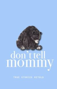 Don't Tell Mommy cover