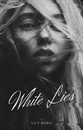 White Lies (Book 1) by help-me-think-of-one
