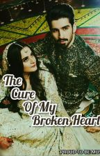 The Cure Of My Broken Heart.  by Proud-To-Be-Muslim