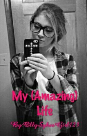 My (amazing) life 😹🌹  by OllySykesGirl123