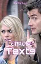 TenRose Texts (Doctor Who) by phoenixfire978