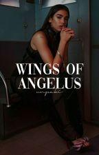 WINGS OF ANGELUS. | ocurrencias mías by unpaki