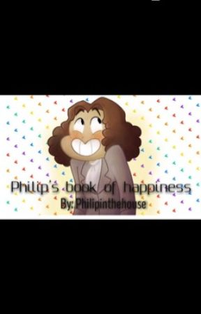 Philip's Book of Happiness by Philipinthehouse