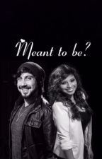 Meant to be? by pentaholic007