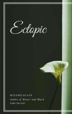 Ectopic ➵ Wang So { Book 1 } by MissMeAgain