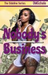 Nobody's Business (Urban) Book 2 | The Sideline Series cover