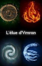 L'élue d'Ymran by EloRobert