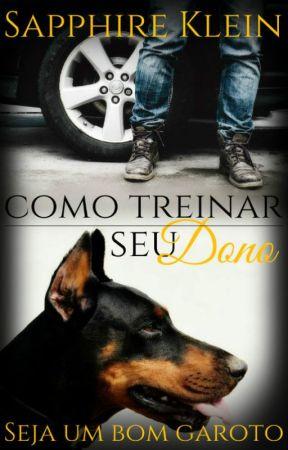 Treinando O Dono by SapphireKlein