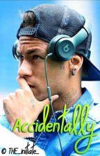 Accidentally / Neymar Jr. by THE_initiate_
