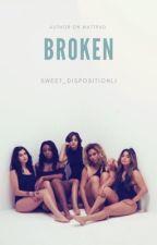 Broken (Complete) by Sweet_DispositionLJ