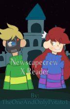 ~ Newscapecrew x Reader ~ by TheOneAndOnlyPotato1