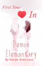 First Time In Demon Elementary (Inuyasha Fanfiction and InuKag) (Slow Updates) by Forever_Otaku_Lover