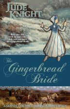 Gingerbread Bride by JudeKnight