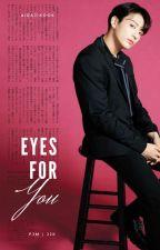 Eyes For You    Jikook by aidajikook