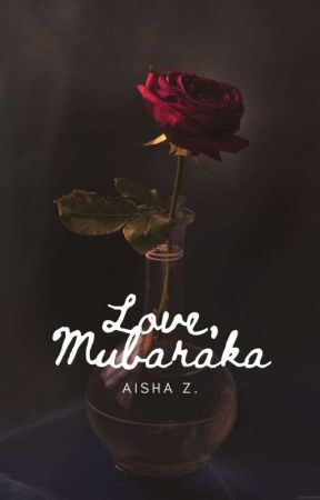 Love, Mubaraka by GollGappay