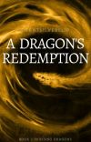 A Dragon's Redemption [Book 2 in Rising Dragons] cover