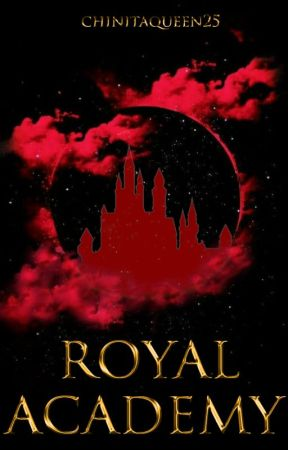 Royal Academy #Wattys2020 by ChinitaQueen25