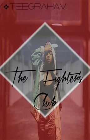 The Fighter's Club #Wattys2015Winner by TeeGraham